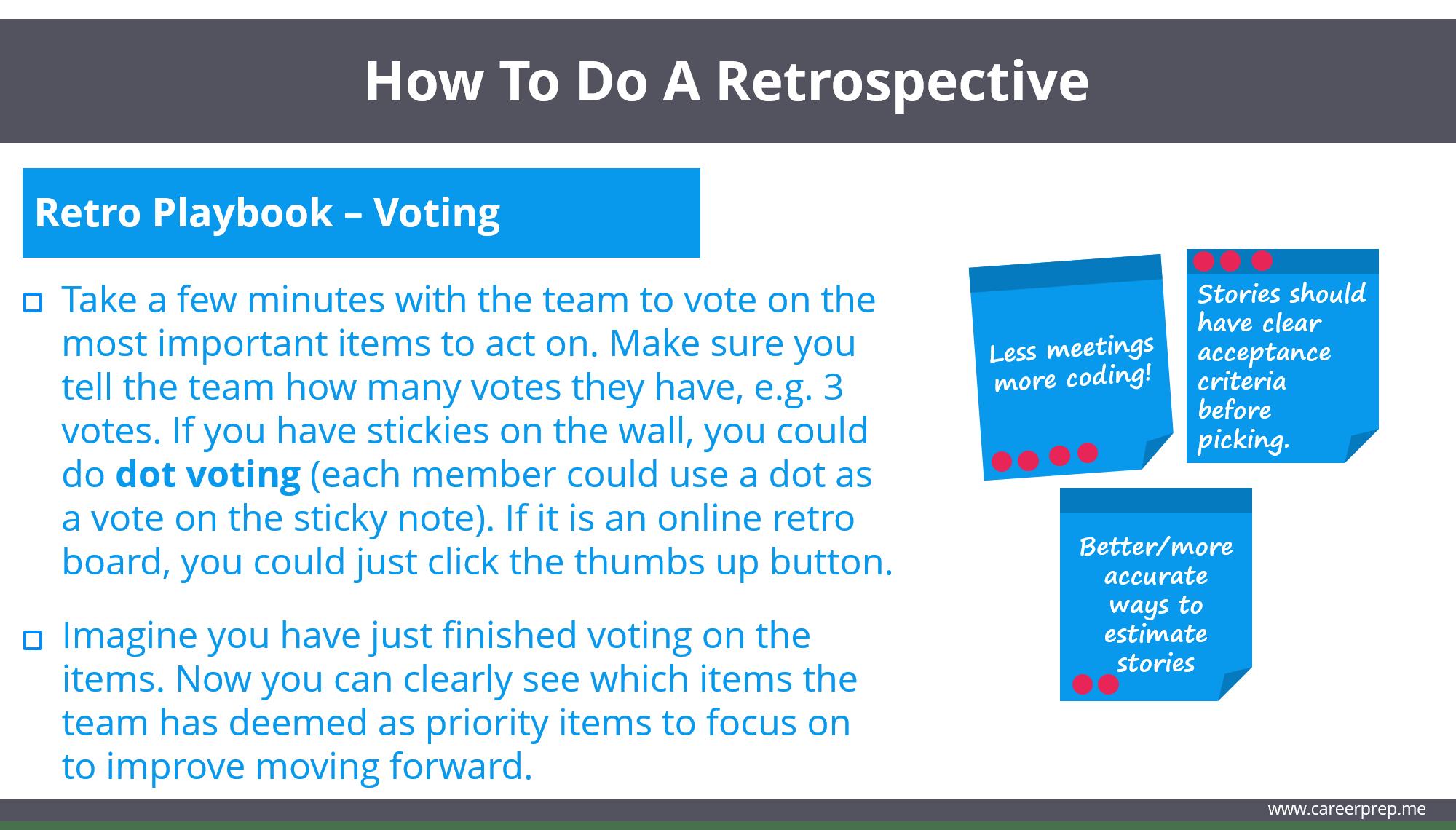 how to do a retrospective - dot voting