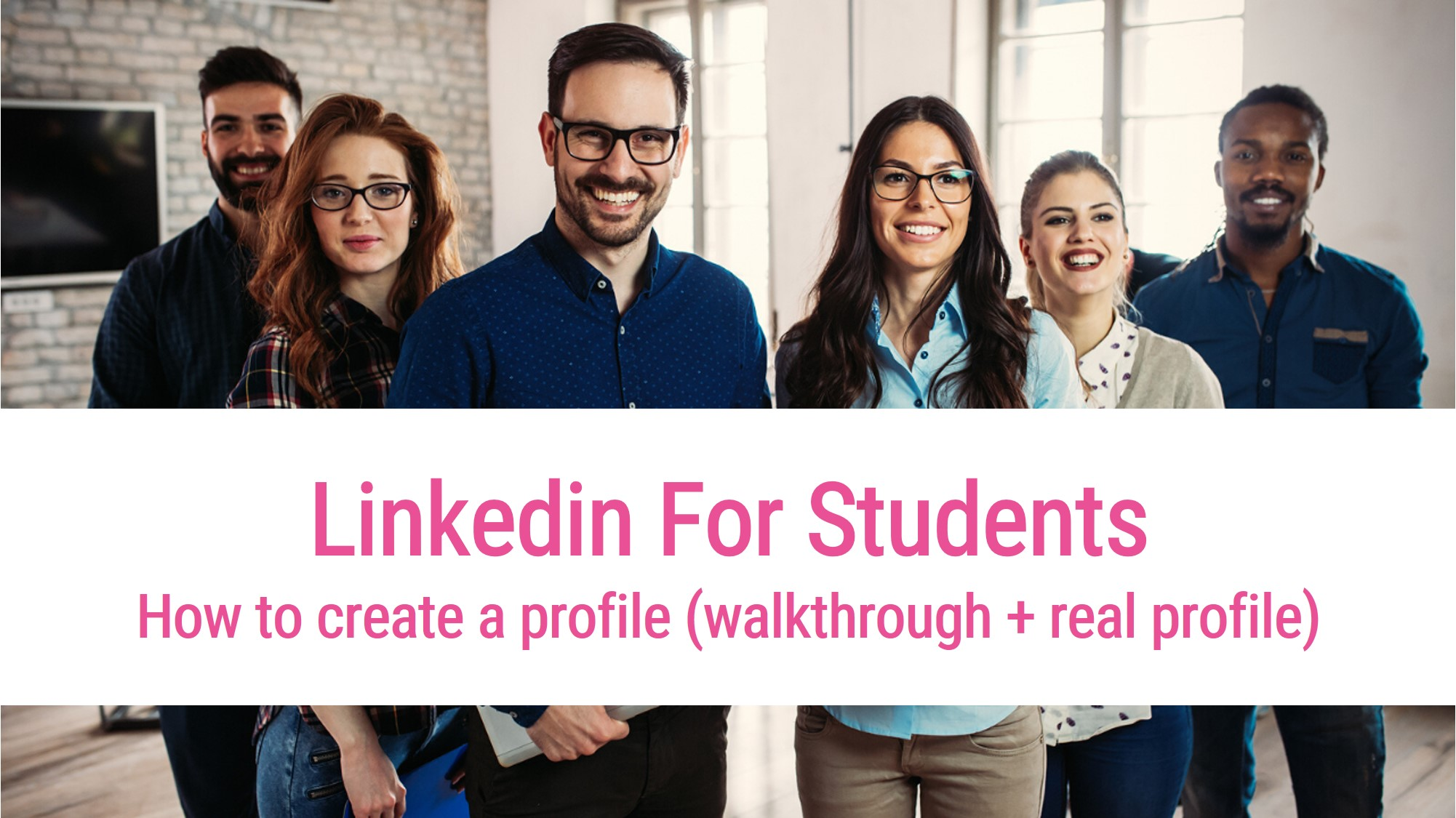 How to create a linkedin profile for students
