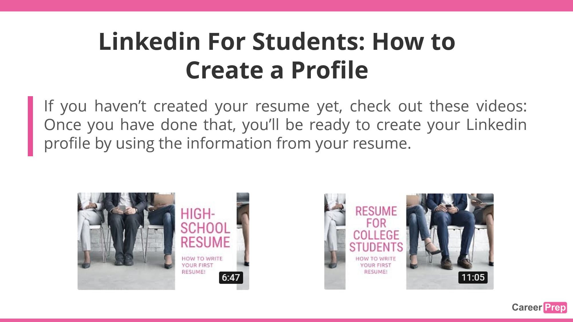 Linkedin for students - resume writing videos