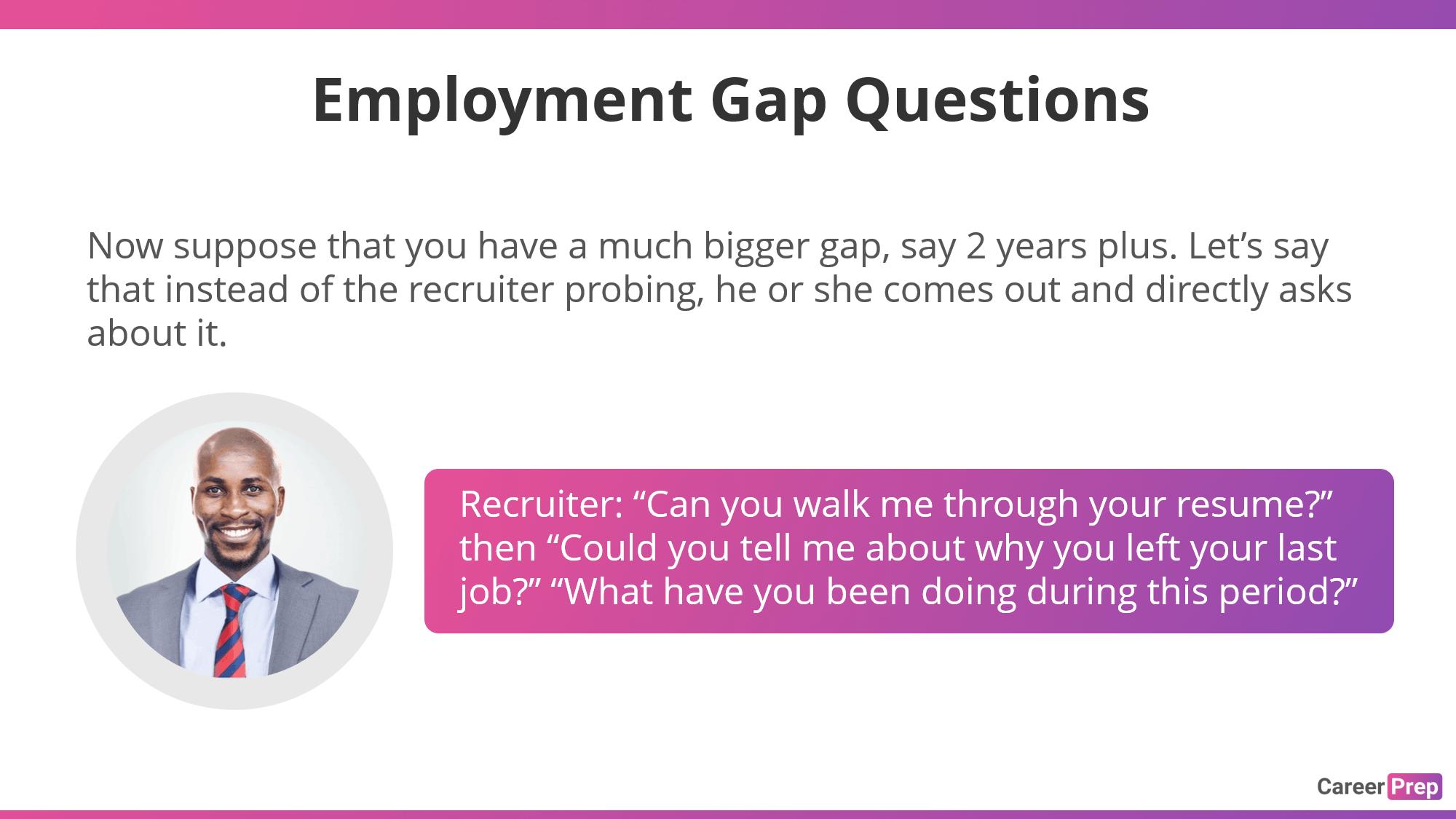 Employment Gap Questions