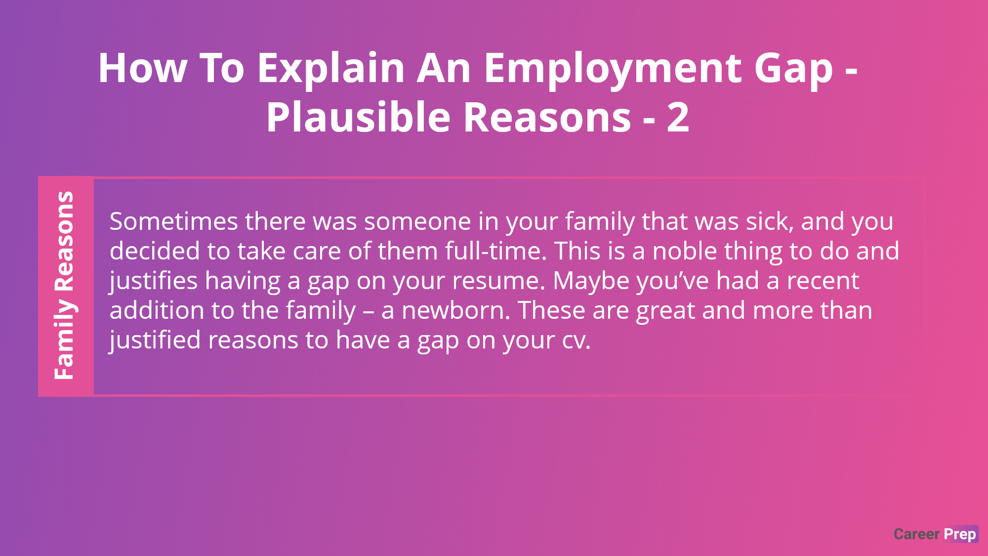 employment gaps reasons because of family reasons