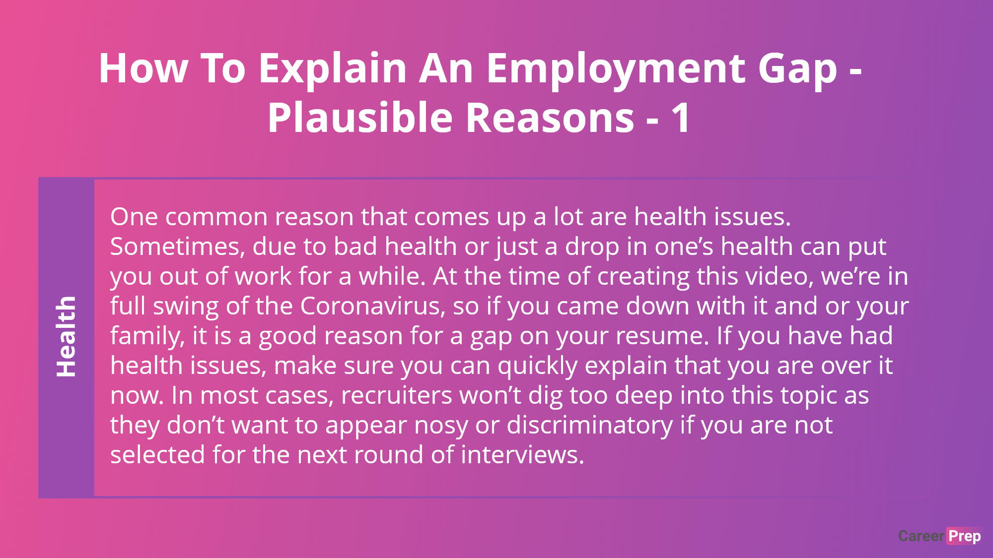 explaining an employment gap because of a health related issue