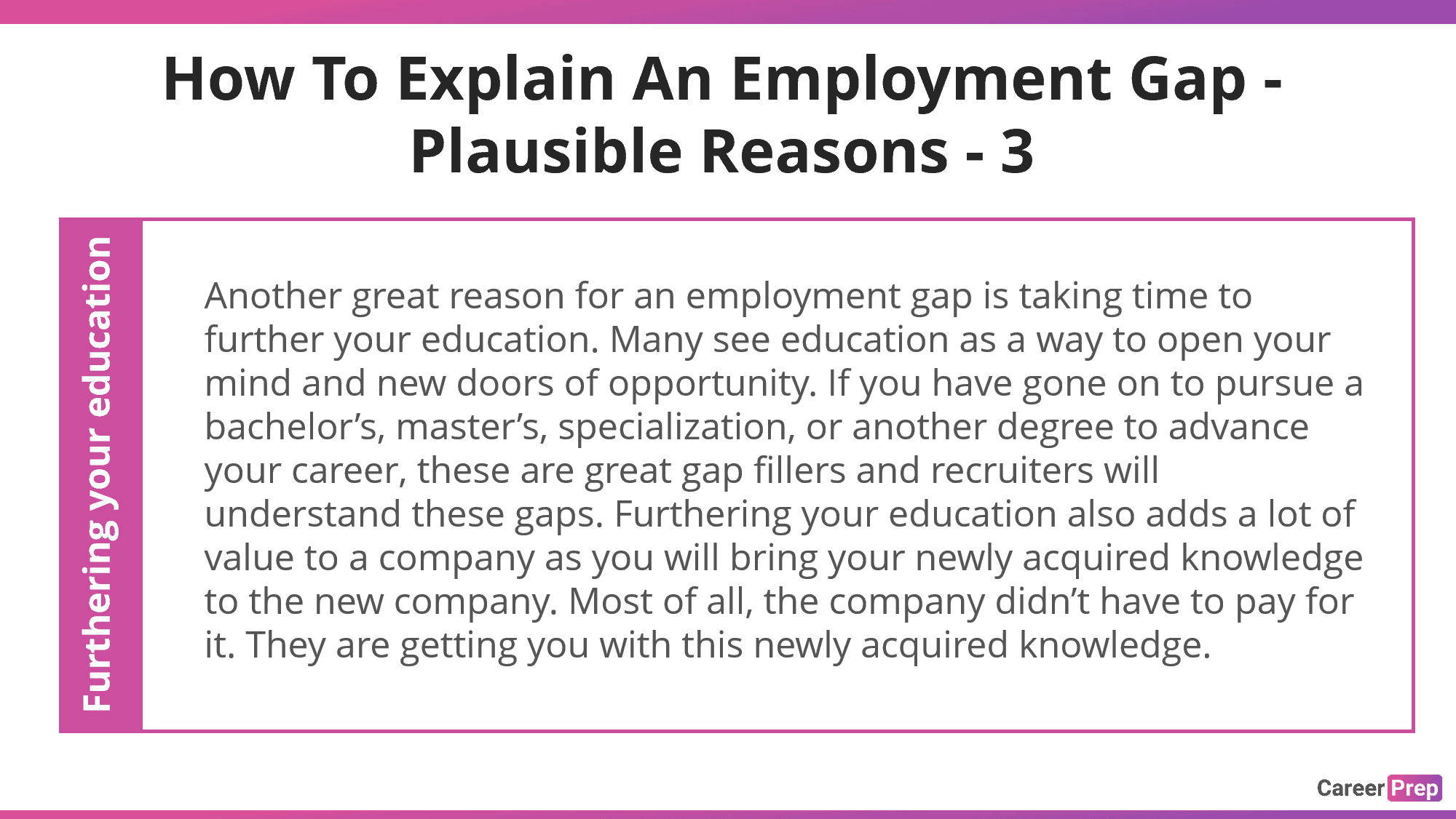explain employment gap on a resume with education